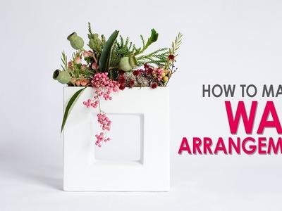 Ikebana Wall Arrangement - How to make
