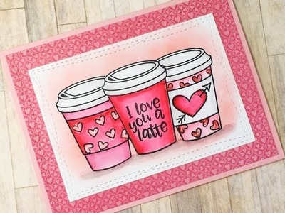 Love You A Latte | Avery Elle Cool Beans | Valentine Card Series 2018