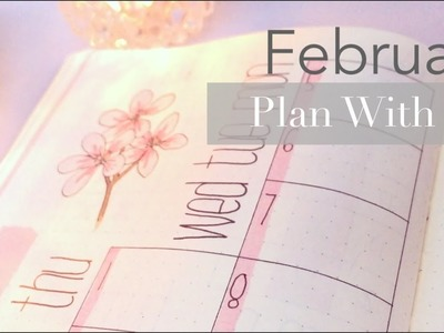 PLAN WITH ME | February 2018 | Bullet Journal Setup