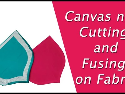 Canvas Neck Cutting and fusing Tips DIY hindi Tutorial