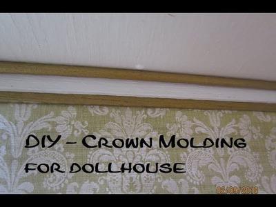 Crown Molding for dollhouse - DIY