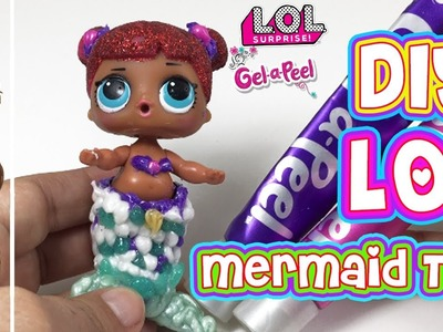 DIY LOL Doll Mermaid Tail   How To Make A Mermaid Tail for LOL Doll With Gel-A-Peel