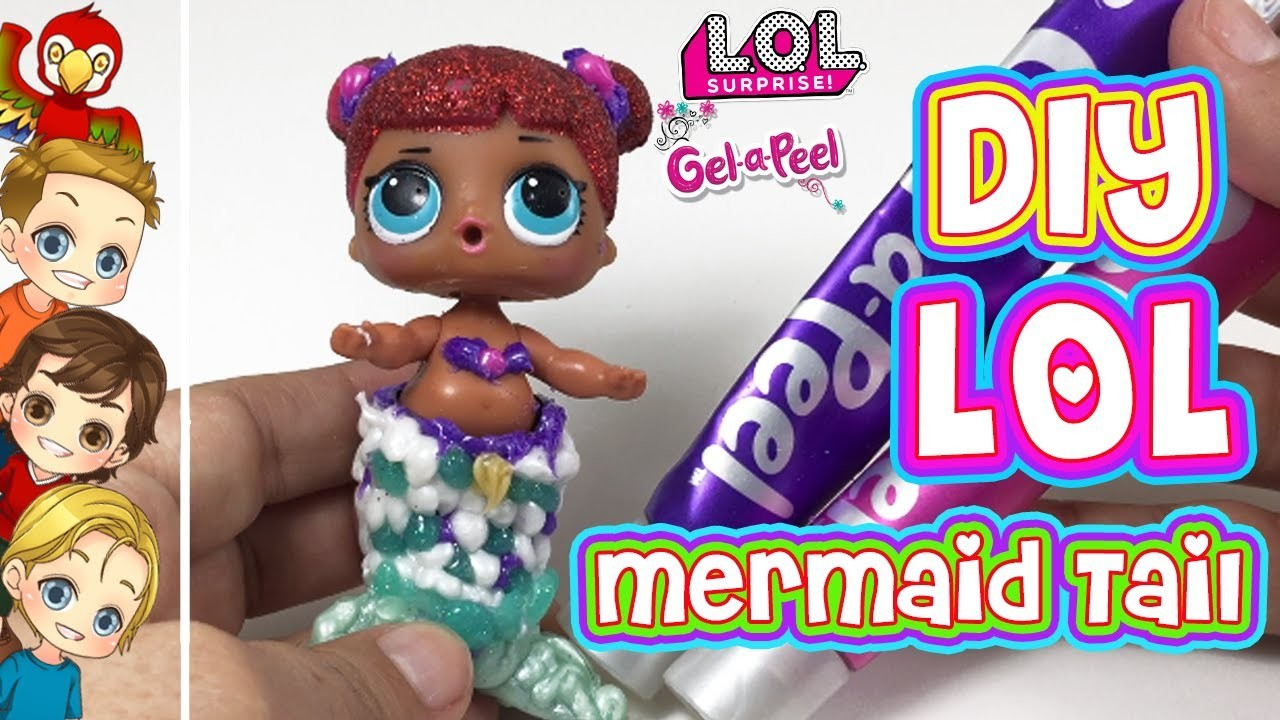 DIY LOL Doll Mermaid Tail | How To Make A Mermaid Tail for LOL Doll With Gel-A-Peel