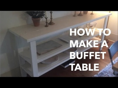 How to Make a Buffet Table