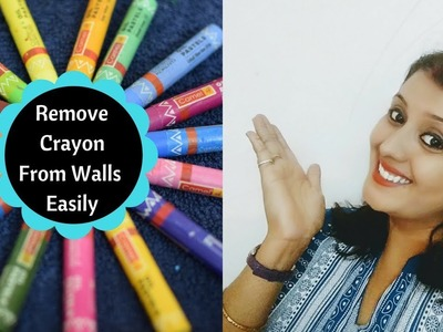 How To Remove Crayon Stains On Walls || Clean Crayon From Wall Easily