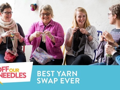 How to Throw an Unforgettable YARN SWAP Party | Off Our Needles Knitting Podcast S3E20