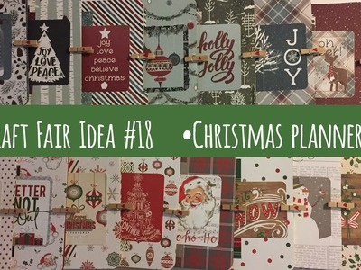 Craft Fair Idea #18:  Christmas Planners | Use up entire paper collection | 2017