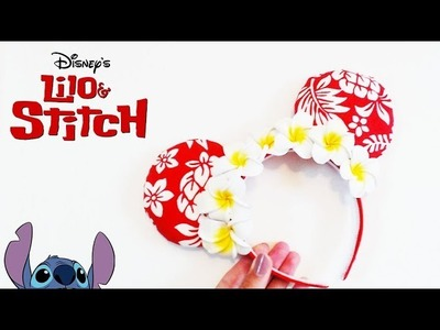 DIY DISNEY EARS || Lilo & Stitch Inspired Craft!