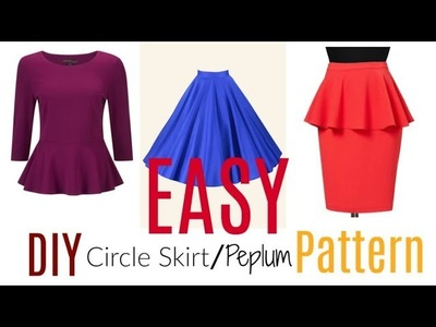 EASY DIY Circle Skirt.Peplum Pattern Tutorial