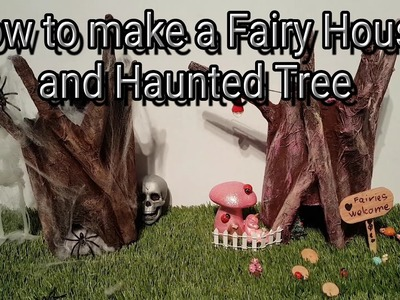 Family craft (Fairy House and Haunted Tree)