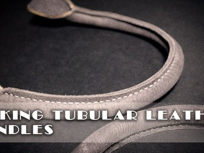 Making a tubular leather handle. leather craft tutorials