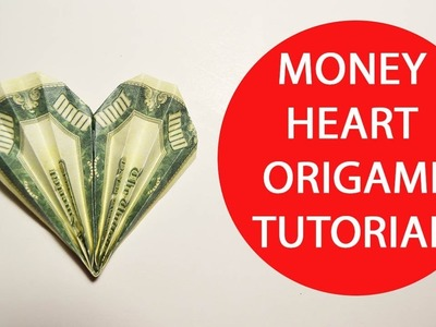 Money Heart Origami 1 Dollar Folded Tutorial DIY Craft No glue