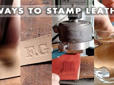 Stamping leather 3 ways. leather craft tutorial