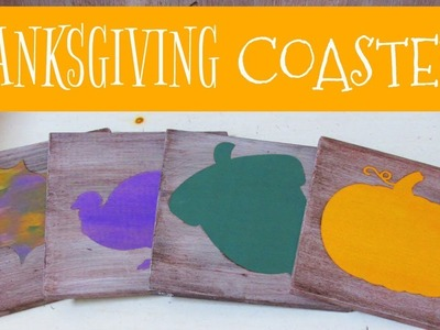 Thanksgiving Coasters DIY ~ Another Coaster Friday ~ Craft Klatch
