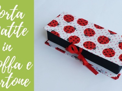 Tutorial: Porta matite in Stoffa e Cartone (SUB ENGS - DIY pencil holder with fabric e cardboard)