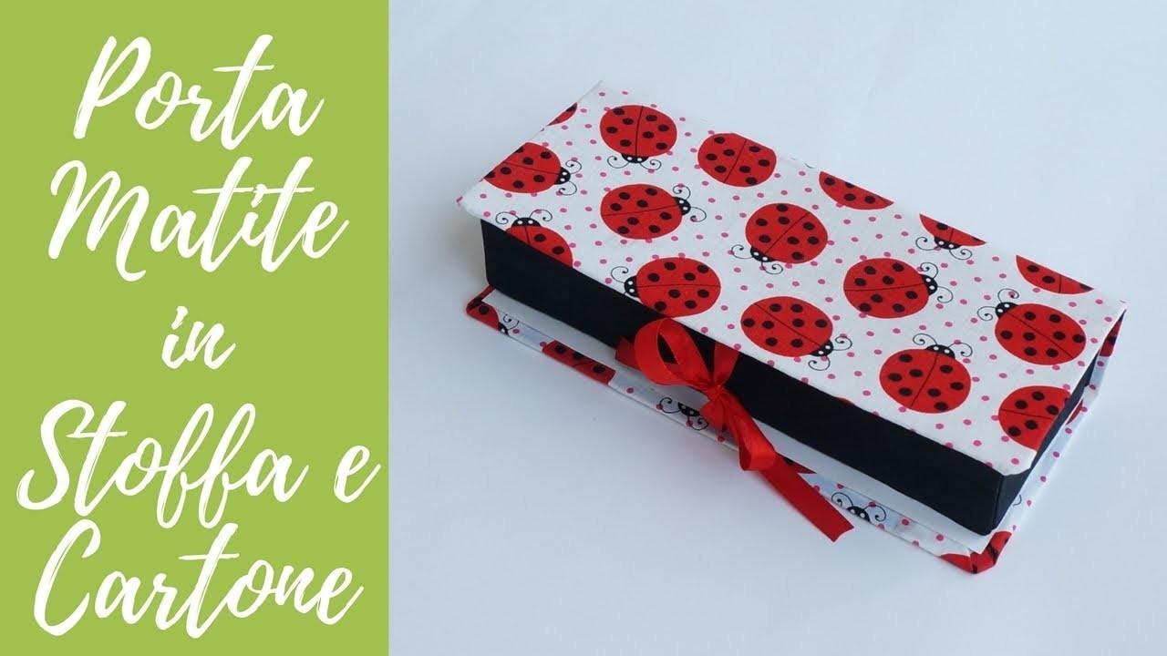 Tutorial: Porta matite in Stoffa e Cartone (SUB ENGS - DIY pencil holder with fabric e cardboard)