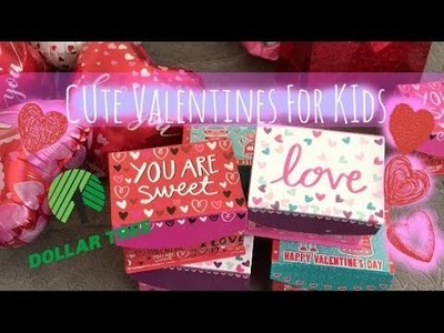 CUTE VALENTINES FOR KIDS|DOLLAR TREE DIY FOR THE LITTLE ONES!