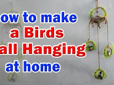 DIY Birds Wall Hanging || how to make a Birds Wall Hanging with Jute at home