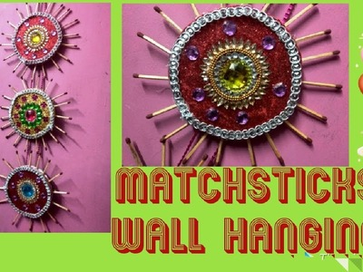 DIY I Matchstick Wall Hanging at home I Home decor I Best out of waste I Craft Ideas