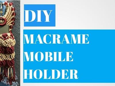 Diy- Macrame mobile holder