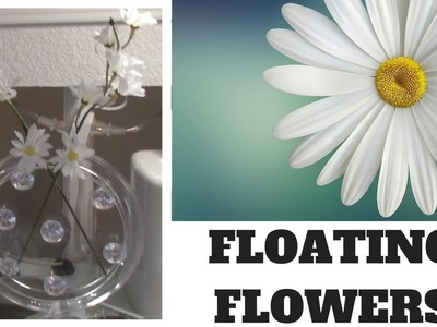 DOLLAR TREE DIY FLOATING FLOWERS || HOME DECOR