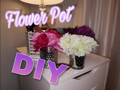 Easiest and cheapest Flower Pot DIY