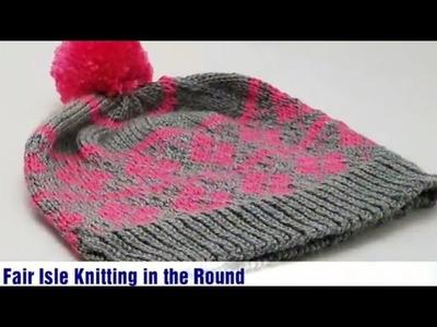 Fair Isle Knitting in the Round