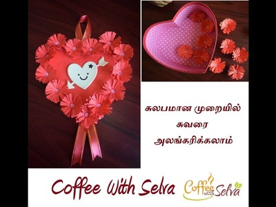 Heart Shape Wall Hanging l Valentine'sDay DIYl l CoffeeWithSelva