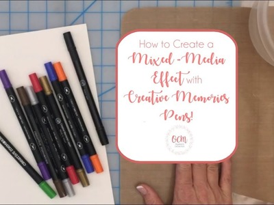 How to Create an Easy Mixed-Media Effect with Creative Memories Pens!