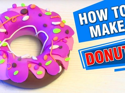 How To Make Donut With Play Doh For Kids | Making Of Donut Play Doh Learning Video | Easy Diy Crafts