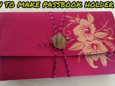 How to make passbook holder bag at home|magical hands|hindi| 2018
