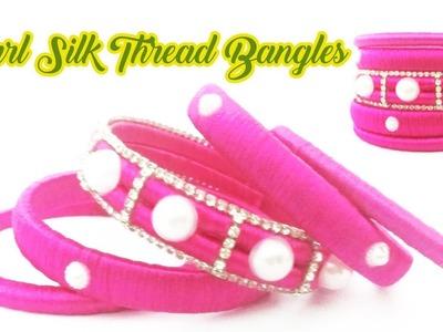 How to Make Silk thread Designer Bangles | Pearl Designer Bangles Making Step By Step