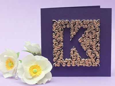 How To Tutorial: Quilling Letter Quilling Letter K - Negative Spaces