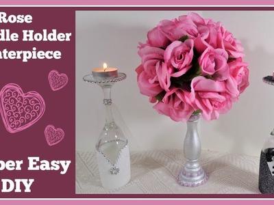 Rose Candle Holder Centerpiece DIY ????