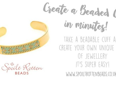 Beading on a Centerline Cuff - Quick and Easy Jewellery Making