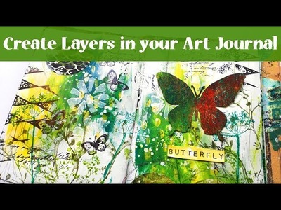 Create Layers - Art Journal Tutorial with Butterfly