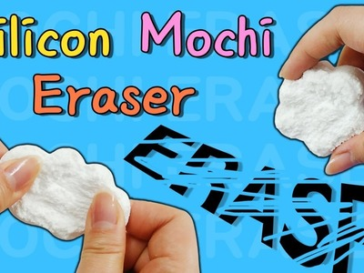 DIY) How to make Silicone Eraser. Making Mochi Eraser.