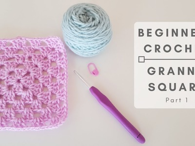 How to Crochet A Granny Square For Beginners Part 1 (CC Available)