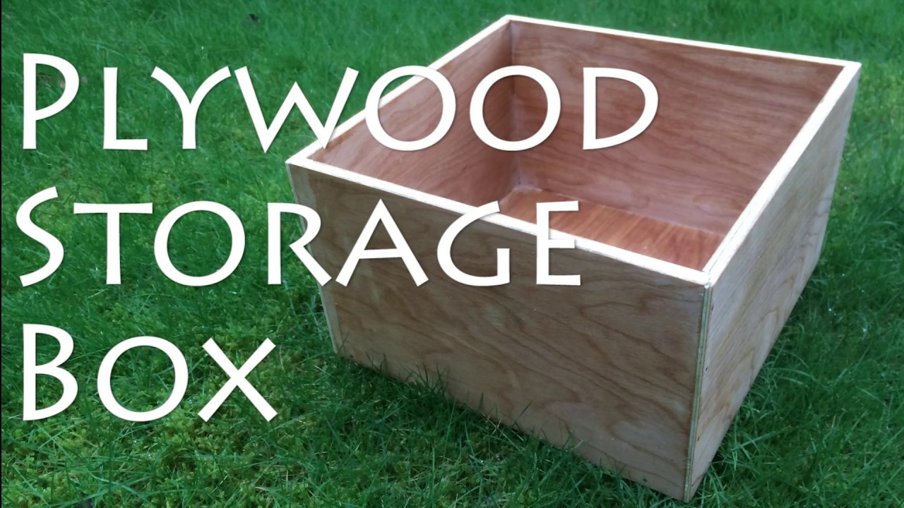 How to make a Plywood Storage Box