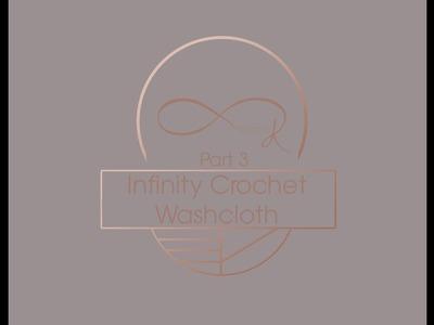 Inifnity Washcloth Part 3