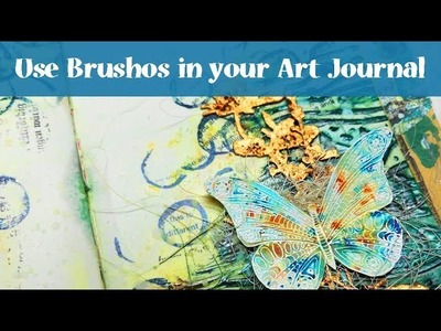 Mixed Media Art Journal Page Tutorial with Brushos