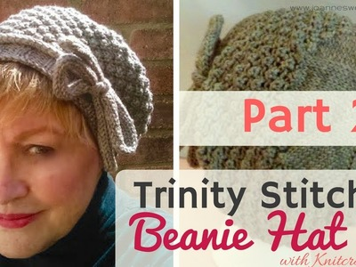 PART 2 Trinity Stitch Hat - Cloche Knitted Beanie - Slouchy Knitted Beanie Hat - With Knitcrate