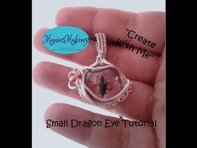 "Small Dragon Eye Pendant Tutorial - ""Create with Me"""