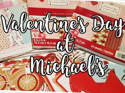 Valentines Day at Michael's and Small Haul