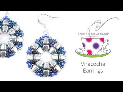 Viracocha Earrings | Take a Make Break with Beads Direct