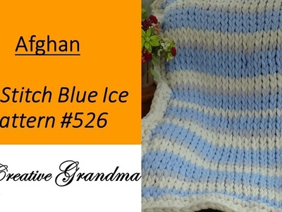 Blue Ice BIG STITCH Crocheted Afghan Crochet Tutorial