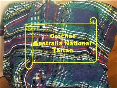 Crochet Australian National  tartan ~ Large Blanket
