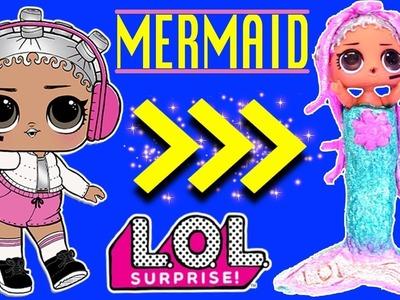DIY Custom LOL Surprise Mermaid Doll | MAKE A MERMAID from Beats LOL