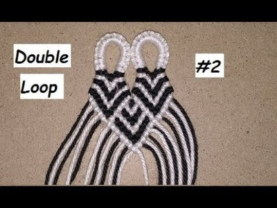 DIY Double Loop Tutorial for Wide Friendship Bracelets [part two] Alternative Join