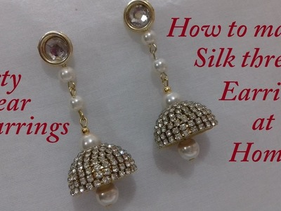 DIY || How to make silk thread party wear jhumka earrings at home || Handmade tutorial